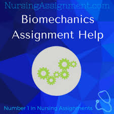 Biomechanics Assignment Help online
