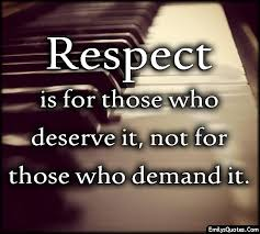 Respect: Who and What Deserve Respect