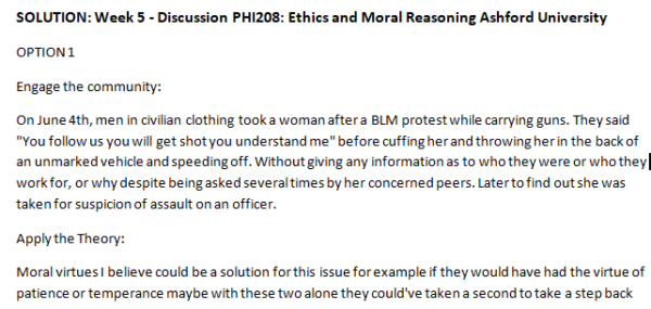 SOLUTION: Week 5 - Discussion PHI208: Ethics and Moral Reasoning Ashford University