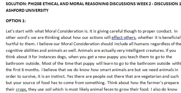 SOLUTION: PHI208 ETHICAL AND MORAL REASONING DISCUSSIONS WEEK 2 - DISCUSSION 1 ASHFORD UNIVERSITY