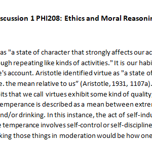 Week 4 - Discussion 1 PHI208: Ethics and Moral Reasoning Ashford University