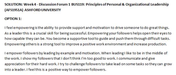 Week 4 - Discussion Forum 1 BUS119: Principles of Personal & Organizational Leadership (AFS1951A) ASHFORD UNIVERSITY