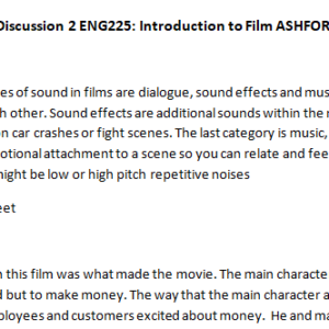 SOLUTION: Week 4 - Discussion 2 ENG225: Introduction to Film ASHFORD UNIVERSITY
