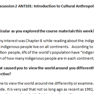 SOLUTION: Week 4 - Discussion 2 ANT101: Introduction to Cultural Anthropology (GSF1946A) ASHFORD UNIVERSITY