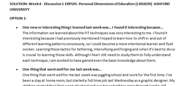 Week 4 - Discussion 1 EXP105: Personal Dimensions of Education (L301829J) ASHFORD UNIVERSITY